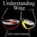 Understanding Wine: Austin Beemans Interviews With Winemakers