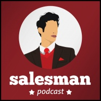 Salesman Podcast - The Worlds Biggest B2b Sales And Business Podcast